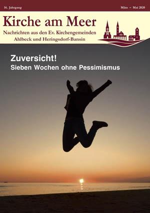 Gemeindebrief Ahlbeck-Zirchow, Frühling 2020